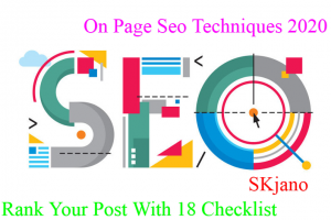 On Page Seo Techniques 2020 For Rank Your Post With 18 Checklist